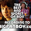 Bigfanboy.com's BEST and WORST in film for 2011 – by Mark Walters, Gwen Reyes, and Gary Murray