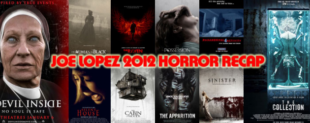 Joe Lopez looks back on the Horror movies of 2012
