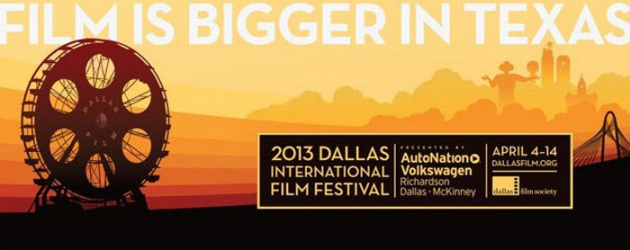 DIFF 2013: Films and folks to watch for at The Dallas International Film Festival