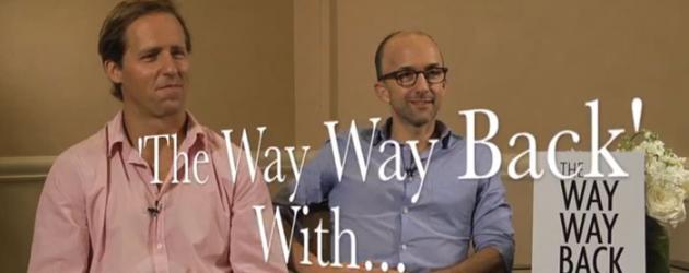 Video interview: Nat Faxon & Jim Rash discuss making THE WAY, WAY BACK