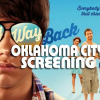 Oklahoma City – print passes to our screening of THE WAY WAY BACK – Tues, July 16