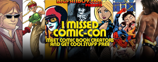 Dallas – Bigfanboy presents I MISSED COMIC-CON at Zeus Comics (Aug 17) – meet comic creators, get free stuff