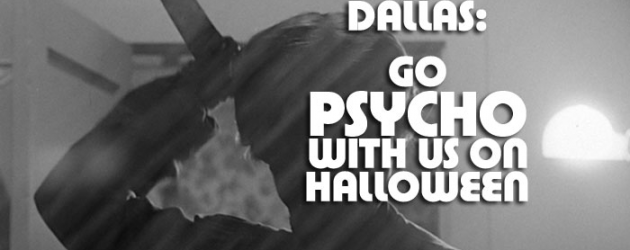 Dallas – watch PSYCHO free at Angelika Mockingbird Station, Thursday, Oct 31 – Halloween