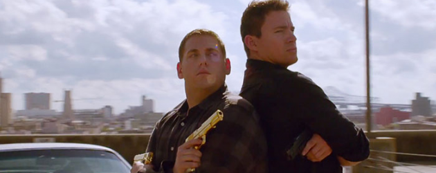 22 JUMP STREET red band trailer – Jonah Hill & Channing Tatum are back… and going to college