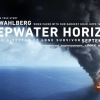 DEEPWATER HORIZON review by Mark Walters – Mark Wahlberg headlines a BP oil spill thriller