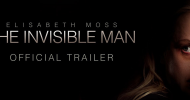 THE INVISIBLE MAN trailer – Elisabeth Moss is terrorized by someone no one else can see