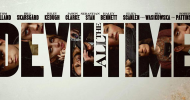 THE DEVIL ALL THE TIME trailer – Tom Holland & Robert Pattinson lead an all-star cast for Netflix