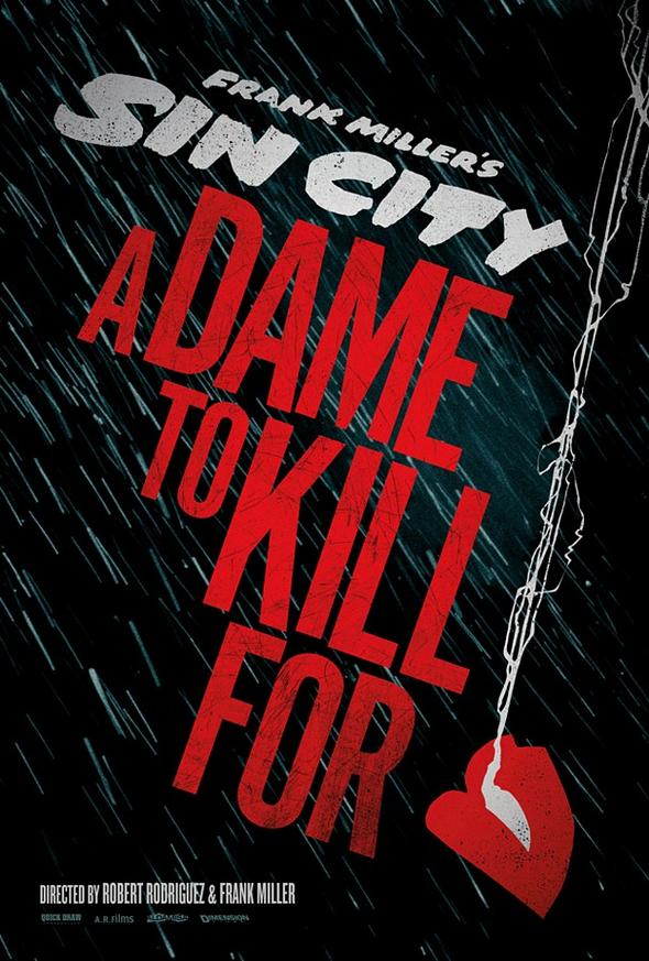 Sin City - A Dame To Kill For - Poster - 001
